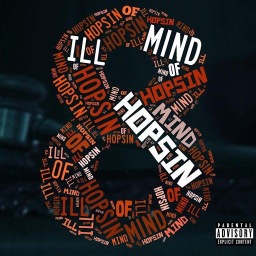 Hopsin альбом Ill Mind of Hopsin 8