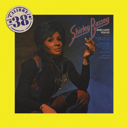 Shirley Bassey альбом And I Love You So