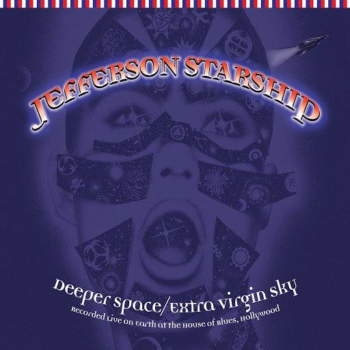 Jefferson Starship альбом Deeper Space, Extra Virgin Sky