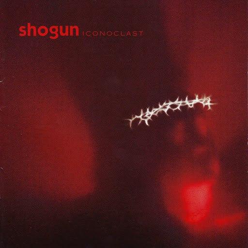 Shogun альбом Iconoclast