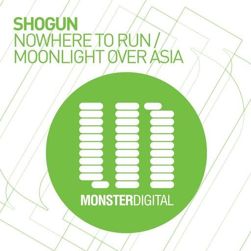 Shogun альбом Nowhere To Run / Moonlight Over Asia