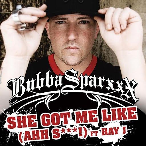 Bubba Sparxxx альбом Got Me Like (Ahh S***) (Feat. Ray J)