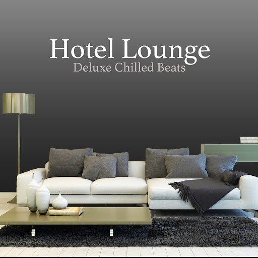 Extreme Music альбом Hotel Lounge: Deluxe Chilled Beats