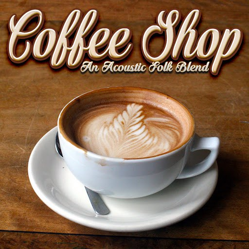 Extreme Music альбом Coffee Shop: A Blend of Folk & Acoustic