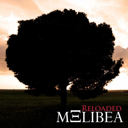 Melibea альбом Reloaded