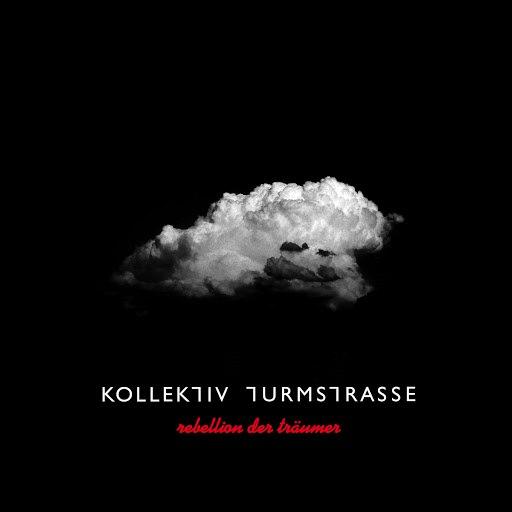 Kollektiv Turmstrasse альбом Rebellion Der Träumer
