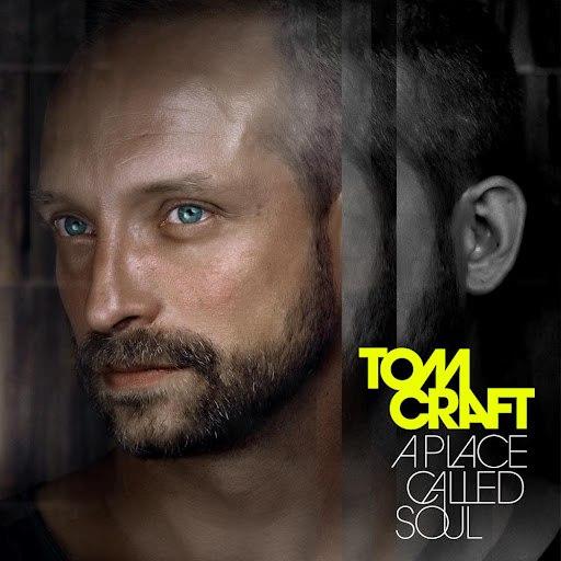 Tomcraft альбом A Place Called Soul