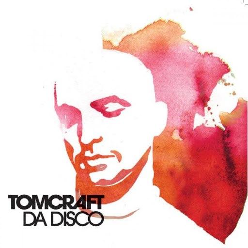 Tomcraft альбом Da Disco (Beatport Exclusive)