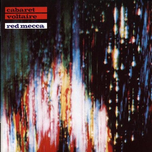 Cabaret Voltaire альбом Red Mecca