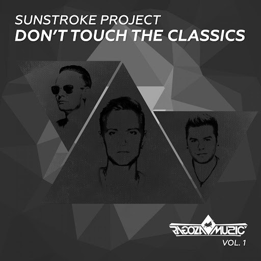 Sunstroke project альбом Don't Touch The Classics, Vol. 1