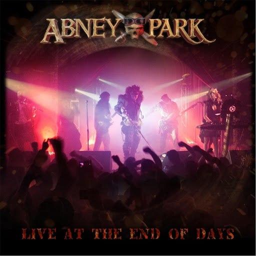 Abney Park альбом Abney Park: Live at the End of Days