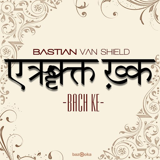 Bastian Van Shield альбом Bach Ke (Remixes)