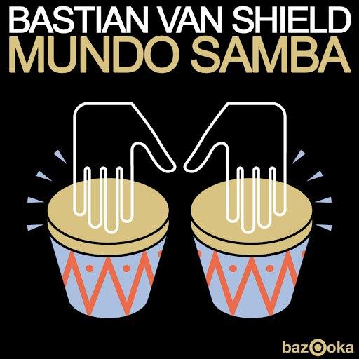 Bastian Van Shield альбом Mundo Samba