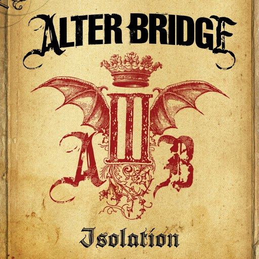 Alter Bridge альбом Isolation