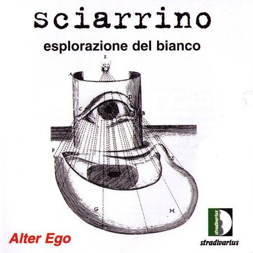 Alter Ego альбом Sciarrino: Esplorazione Del Bianco