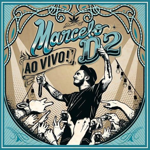 Marcelo D2 альбом Nada Pode Me Parar (Ao Vivo)