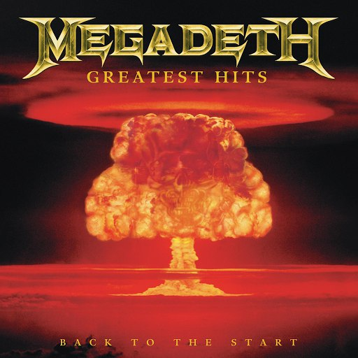 Megadeth альбом Greatest Hits: Back To The Start (Digital Only)