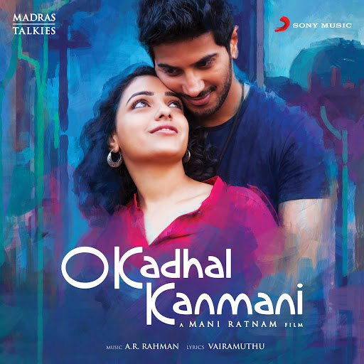 A.R. Rahman альбом O Kadhal Kanmani (Original Motion Picture Soundtrack)