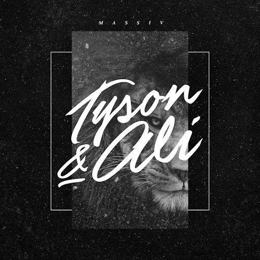 massiv альбом Tyson & Ali