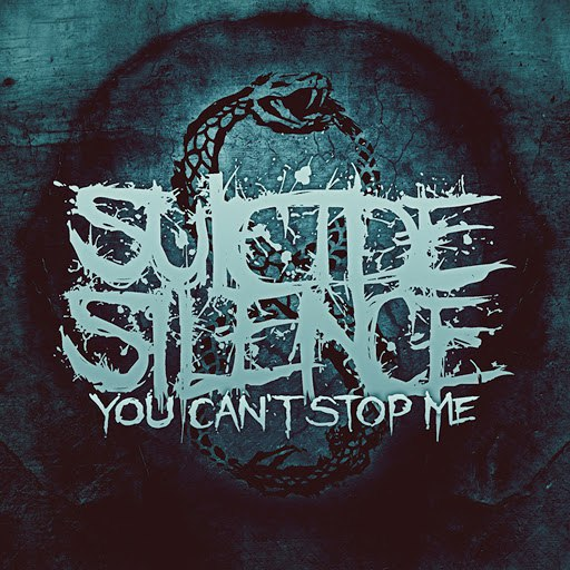 Suicide Silence альбом You Can't Stop Me