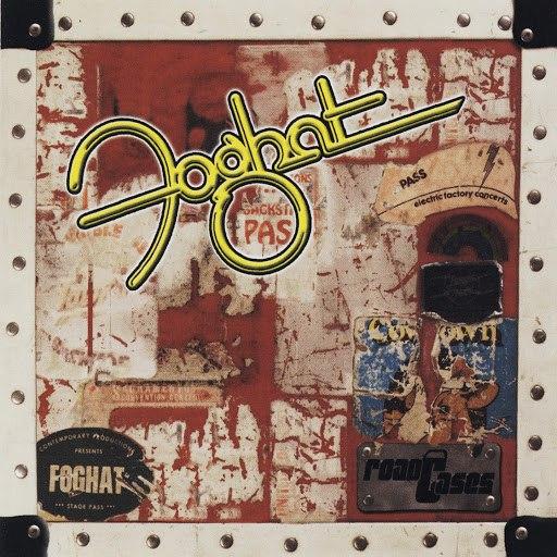 Foghat альбом Road Cases (Live)