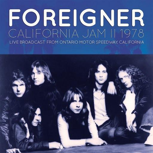 Foreigner альбом California Jam II 1978 (Live)