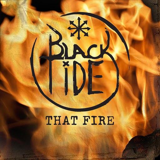 Black Tide альбом That Fire