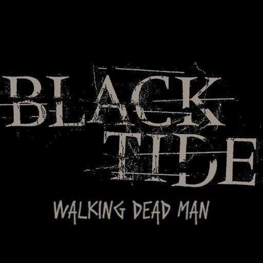Black Tide альбом Walking Dead Man