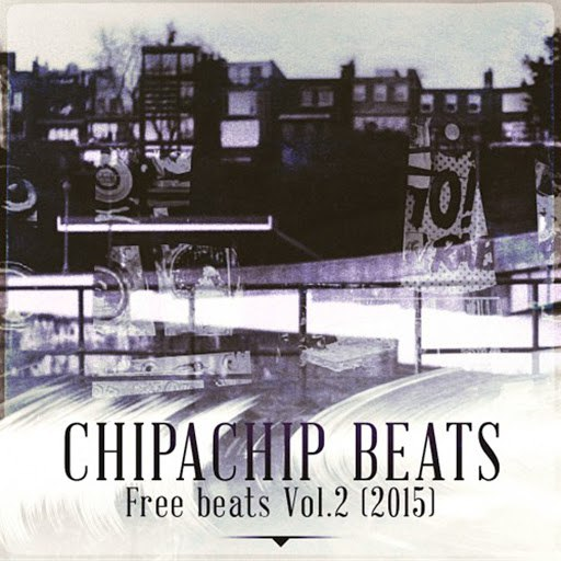 ChipaChip альбом ChipaChip Beats - Free Beats 2015, Vol. 2