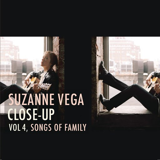 Suzanne Vega альбом Close-Up, Vol. 4, Songs of Family