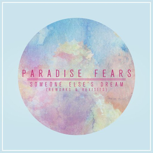Paradise Fears альбом Someone Else's Dream