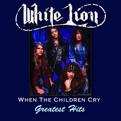 White Lion альбом When The Children Cry