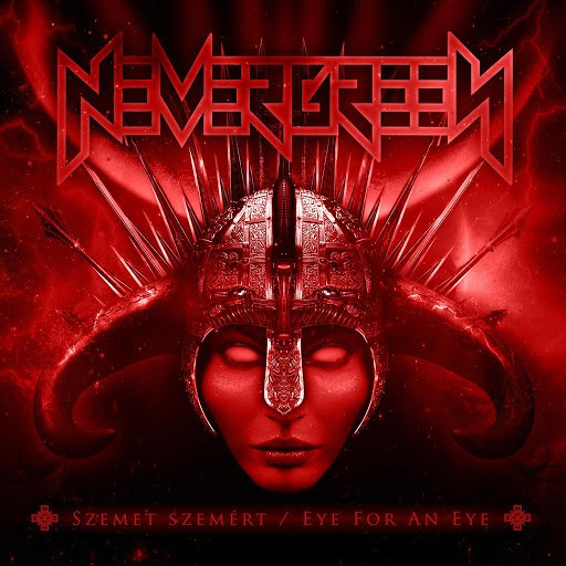 Nevergreen альбом Szemet szemért / Eye For An Eye