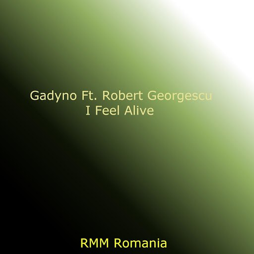 Gadyno альбом I Feel Alive (with Robert Georgescu)