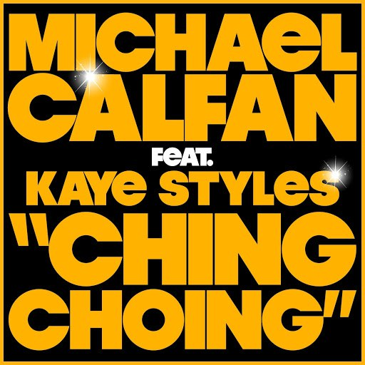 Michael Calfan альбом Ching Choing (feat. Kaye Styles)