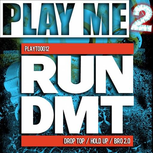 RUN DMT альбом Drop Top