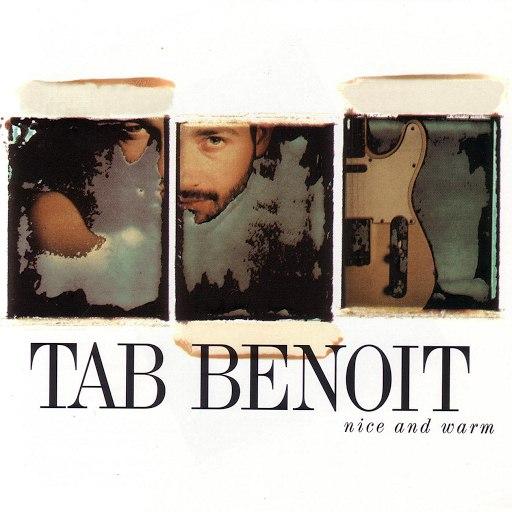 Tab Benoit альбом Nice And Warm