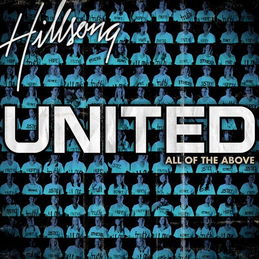 Hillsong United альбом All Of The Above