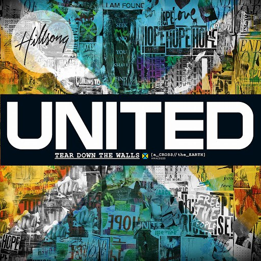 Hillsong United альбом Across The Earth: Tear Down The Walls