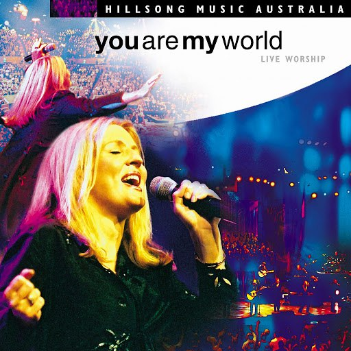 Hillsong United альбом You Are My World
