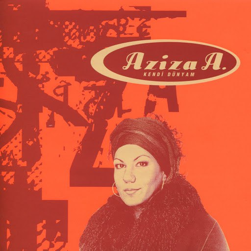 Азиза альбом Kendi Dunyam