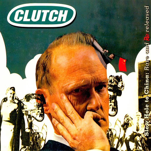Clutch альбом Slow Hole to China: Rare & Rereleased