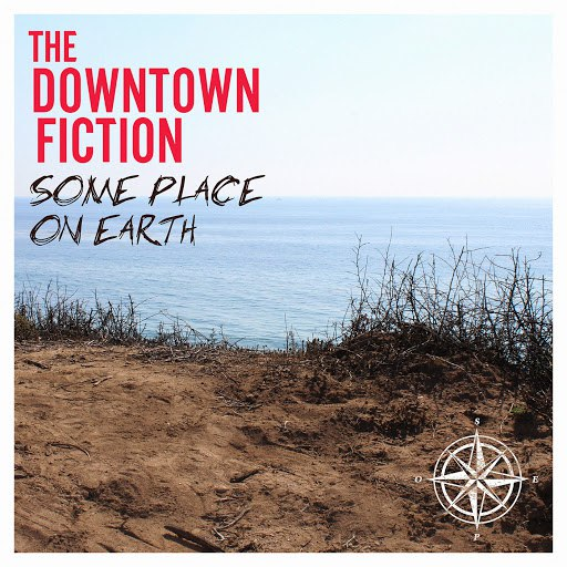 The Downtown Fiction альбом Some Place On Earth