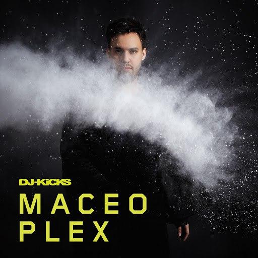 Maceo Plex альбом DJ-Kicks