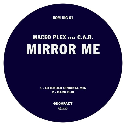 Maceo Plex альбом Mirror Me