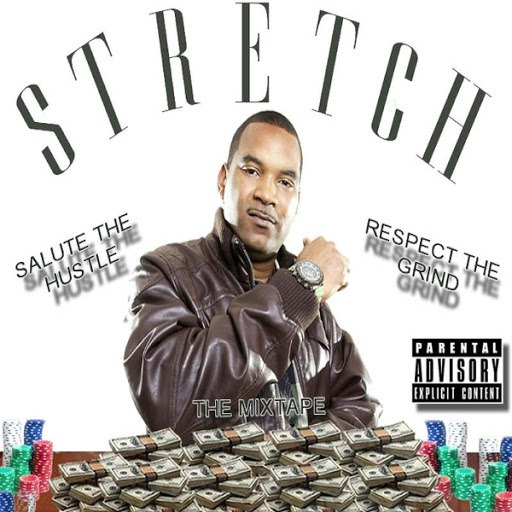 Stretch альбом Salute the Hustle, Respect the Grind