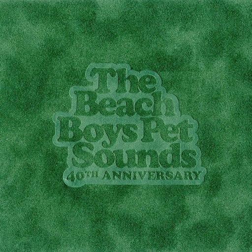 The Beach Boys альбом Pet Sounds - 40th Anniversary