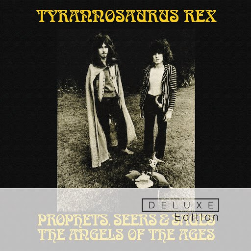 T. Rex альбом Prophets, Seers And Sages: The Angels Of The Ages (Deluxe)