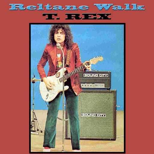T. Rex альбом Reltane Walk