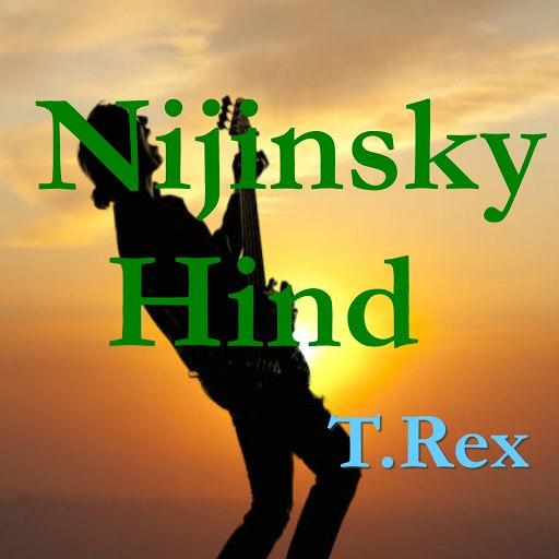 T. Rex альбом Nijinsky Hind